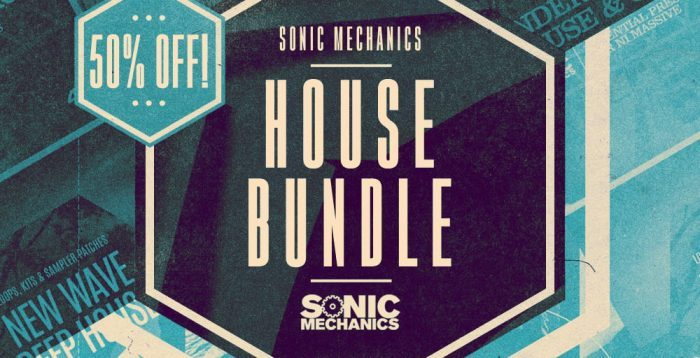 Sonic Mechanics House Bundle