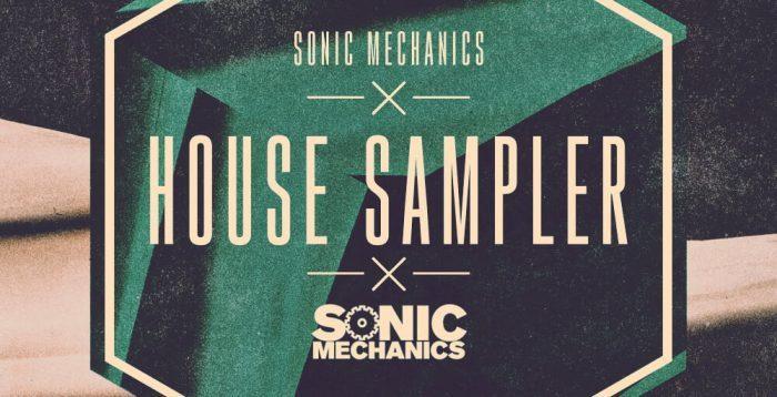 Sonic Mechanics House Sampler
