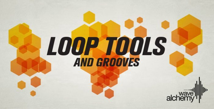 Wave Alchemy Loops Tools and Grooves