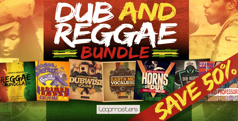 Loopmasters Dub and Reggae Bundle 50% off 7 sample packs