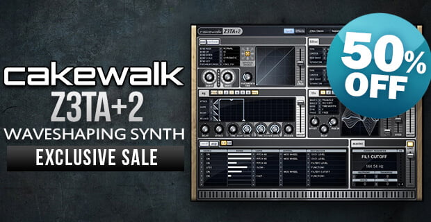 Get 50% off Cakewalk Z3TA+ 2 waveshaping synth plugin