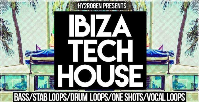 Hy2rogen Ibiza Tech House