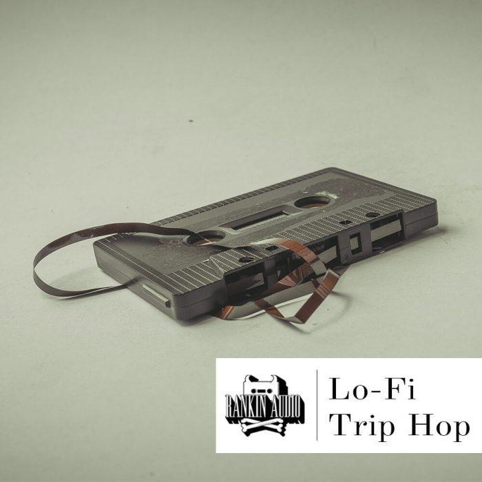 Rankin Audio Lo-Fi Trip Hop