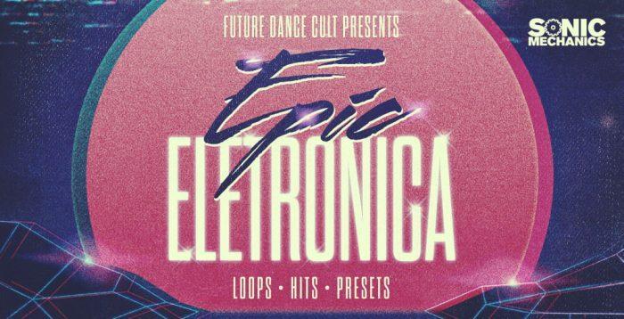 Sonic Mechanics Epic Electronica