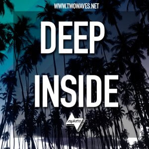 Two Waves Deep Inside
