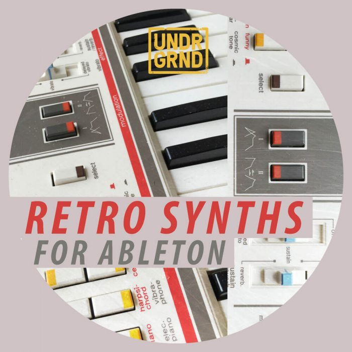 UNDRGRND Sounds Retro Synths for Ableton