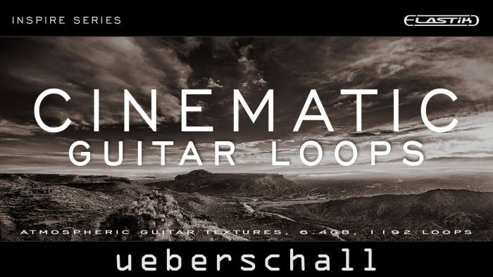 Ueberschall Cinematic Guitar Loops