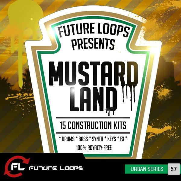 Mustard Land Hip Hop Construction Kits by Future Loops