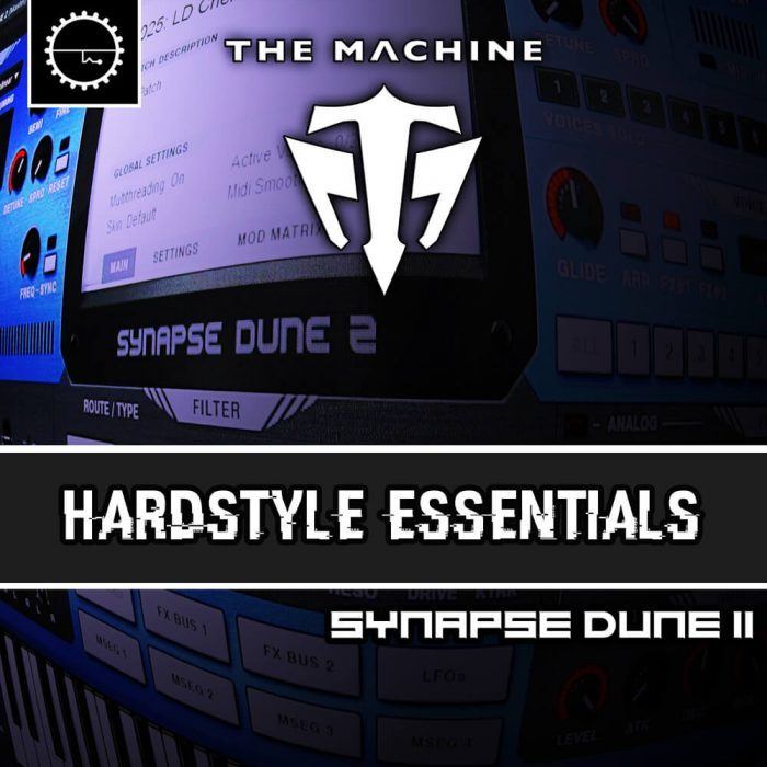 Industrial Strength The Machine Hardstyle Essentials for Dune 2