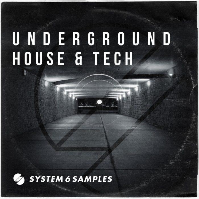 System 6 Samples Underground House & Tech