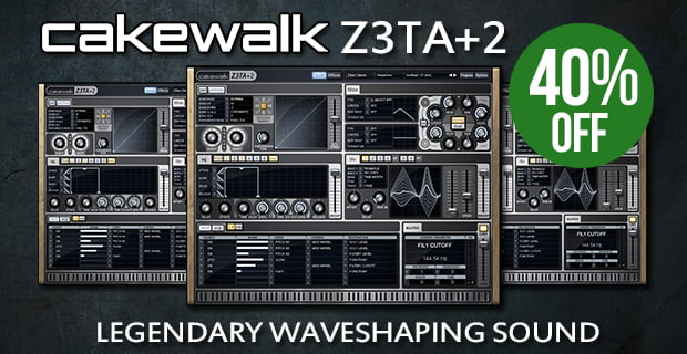 Save 40% off Cakewalk Z3TA+2 synthesizer at Plugin Boutique