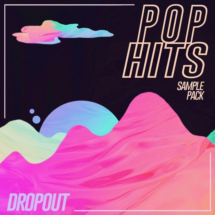 Dropout Pop Hits