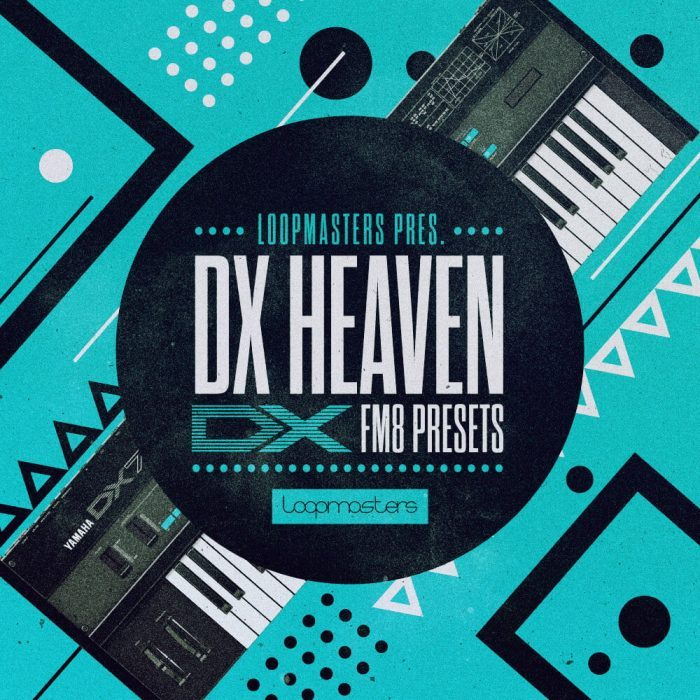 Loopmasters DX Heaven