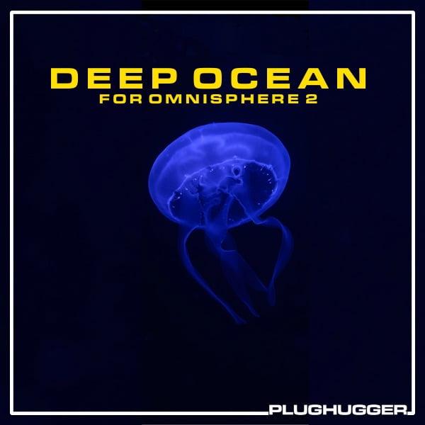 Deep Ocean for Omnisphere 2 cinematic & ambient underwater