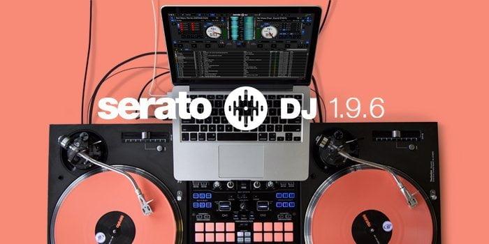 Serato DJ software updated to v1 9 6