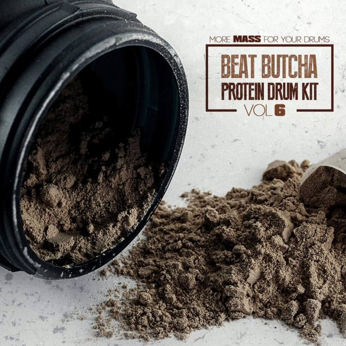 Beat Butcha Pure Protein Drum Kit Vol 6