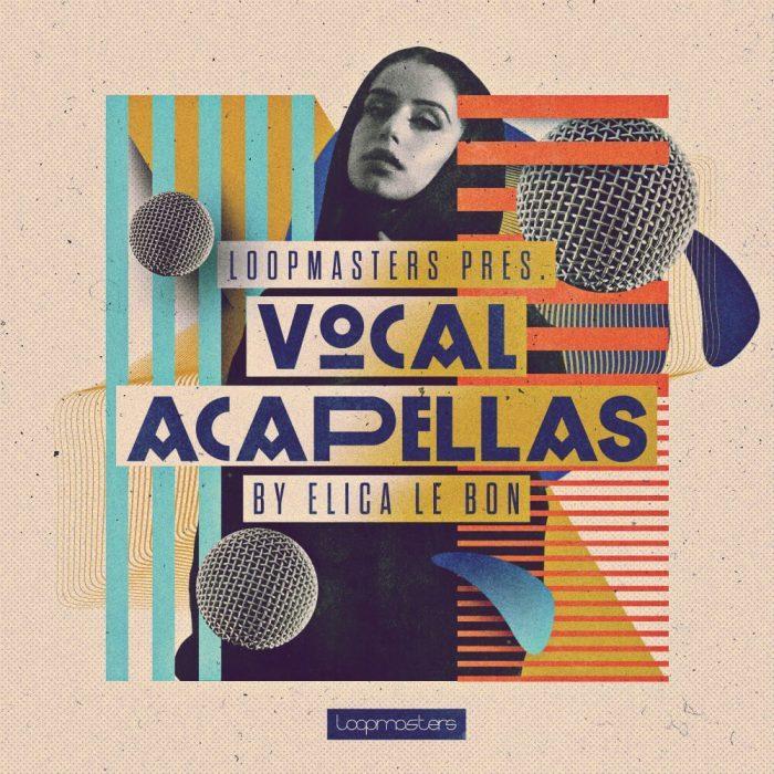 Loopmasters Elica Le Bon Vocal Acapellas