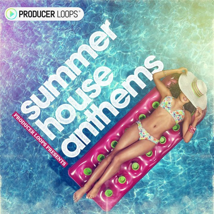 Producer Loops Summer House Anthems