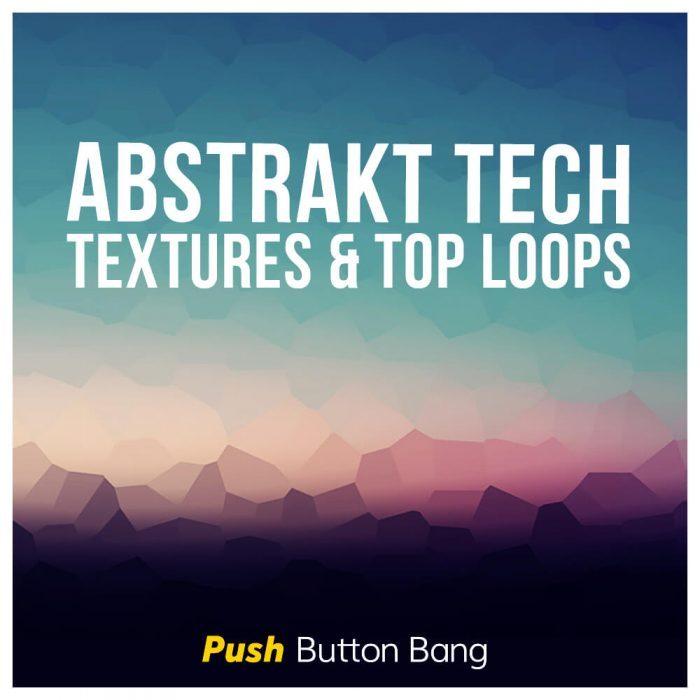 Push Button Bang Abstrakt Tech
