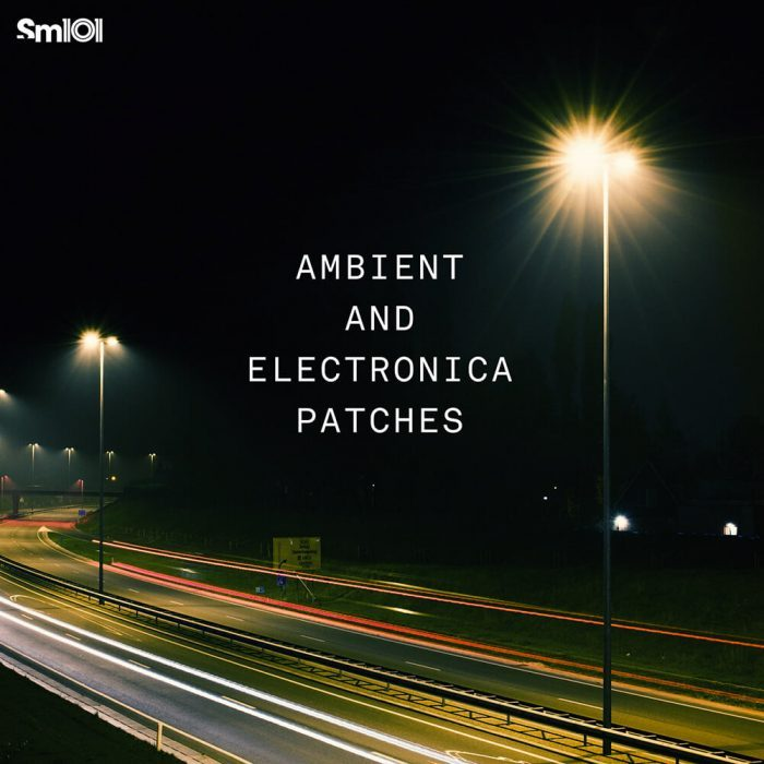 Sample Magic Ambient and Electronica Patches