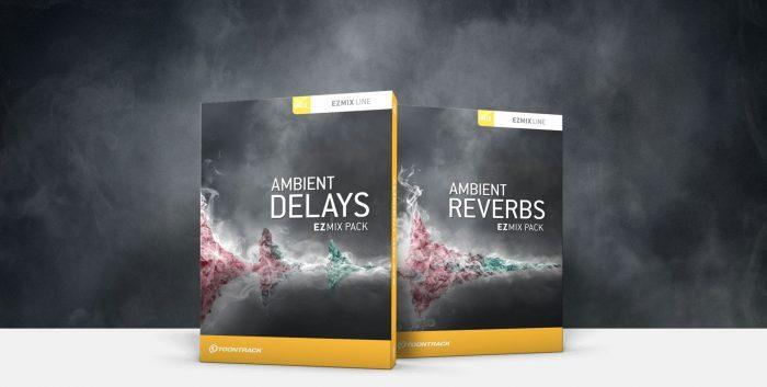 Toontrack Ambient Delays & Reverbs EZmix Packs