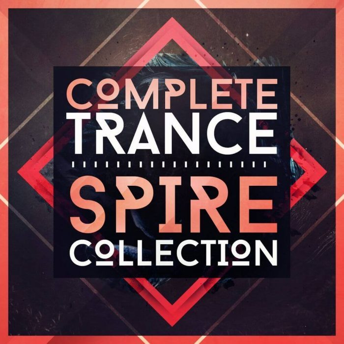 Trance Euphoria Complete Spire Trance Collection