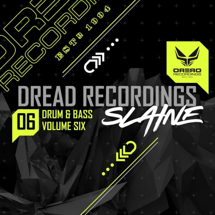 Dread Recordings Drum and Bass Vol 6 Slaine