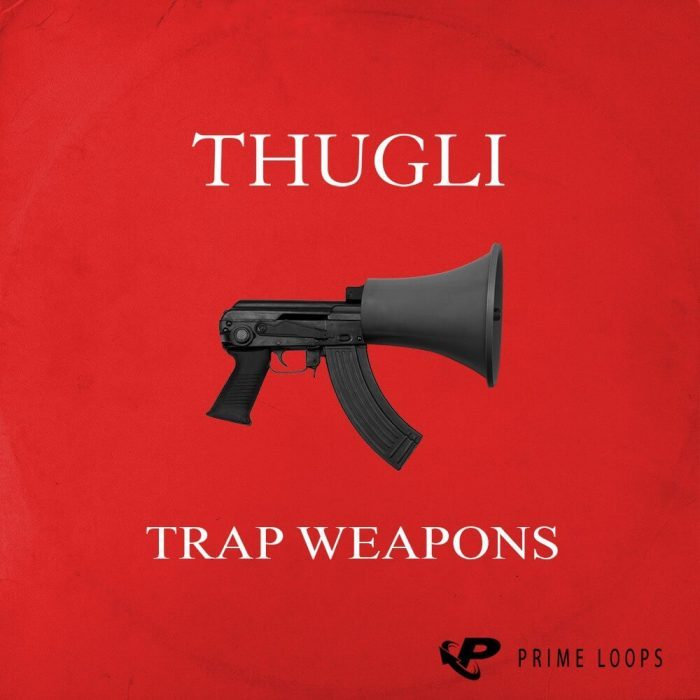 Prime Loops Thugli Trap Weapons