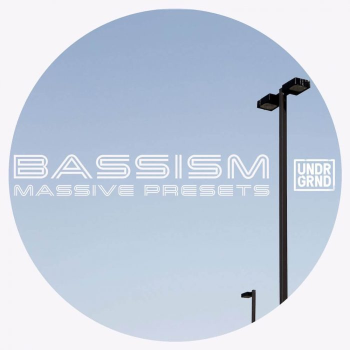 UNDRGRND Bassism for Massive