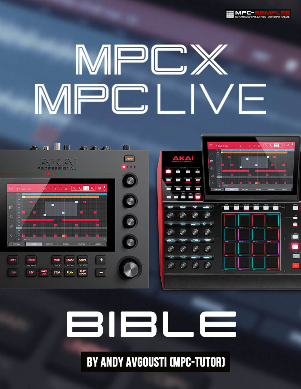 MPC X and MPC Live Bible tutorial guide launched at MPC-Samples