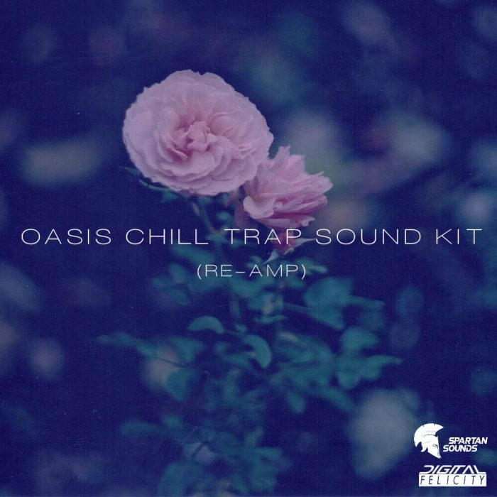 Spartan Sounds Oasis Chill Trap (Re Amp)