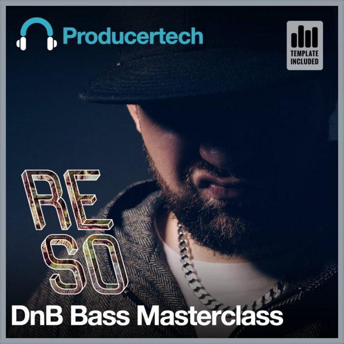Producertech Reso DnB Bass Masterclass