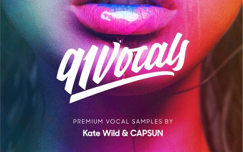 91Vocals premium vocal sample packs by Kate Wild & CAPSUN