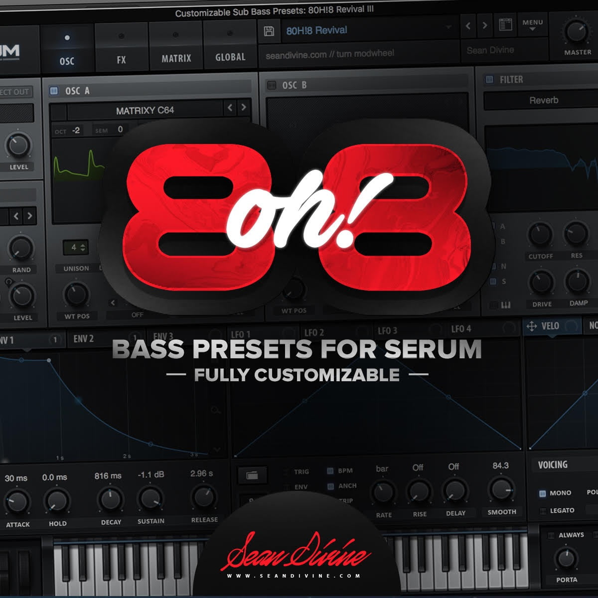 8oh!8 Serum Presets Collection by Sean Divine released
