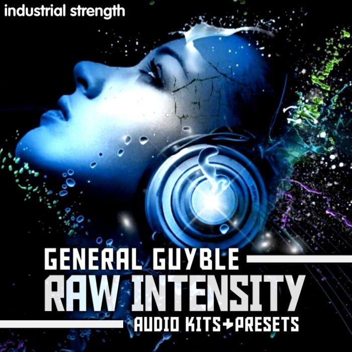 Industrial Strength Samples General Guyble Raw Intensity