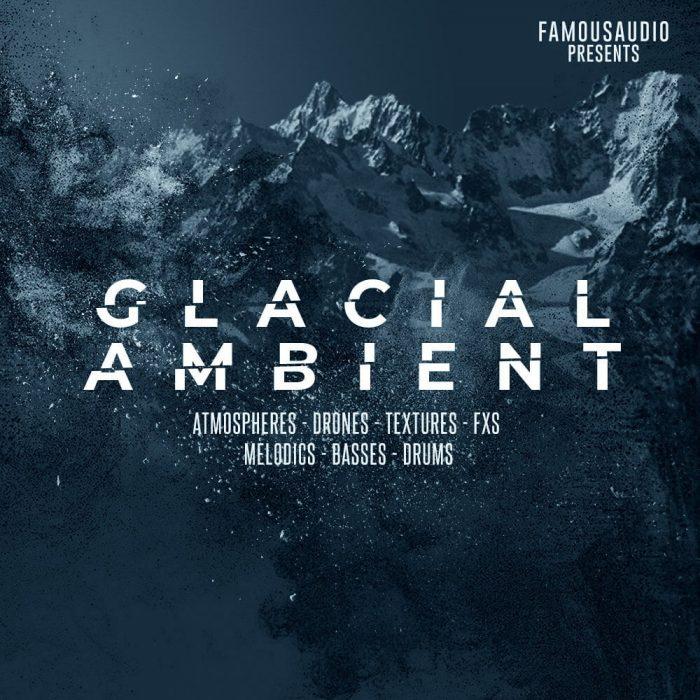 Famous Audio Glacial Ambient