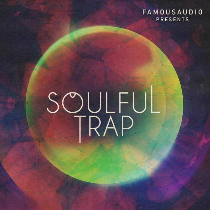 Famous Audio Soulful Trap