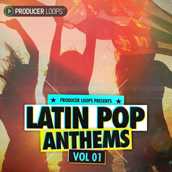 Producer Loops Latin Pop Anthems Vol 1