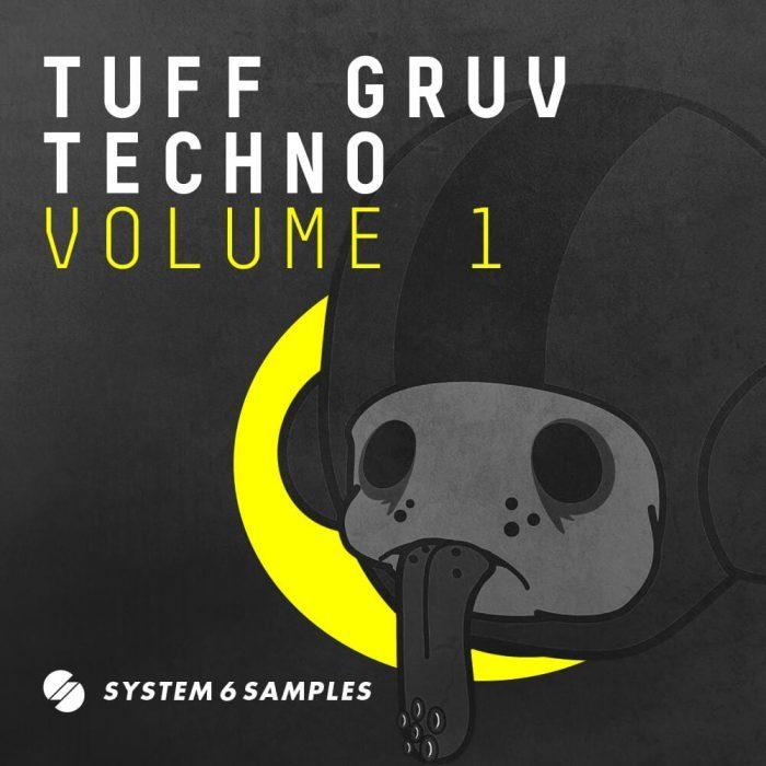 System 6 Samples Tuff Gruv Techno Vol 1
