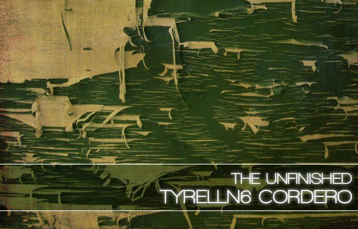 The Unfinished TyrellN6 Cordero