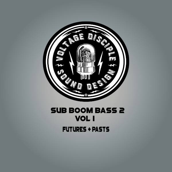 Voltage Disciple Futures and Pasts for SubBoomBass 2