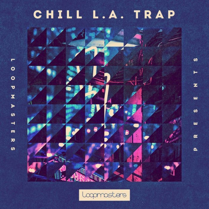 Loopmased Chill LA Trap
