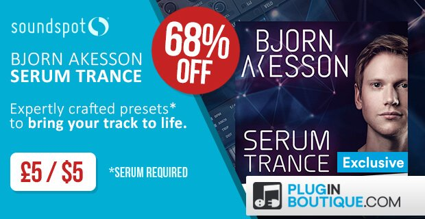 Serum Trance soundset by Bjorn Akesson 68% off for limited time