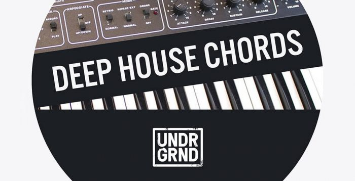 UNDRGRND Sounds Deep House Chords