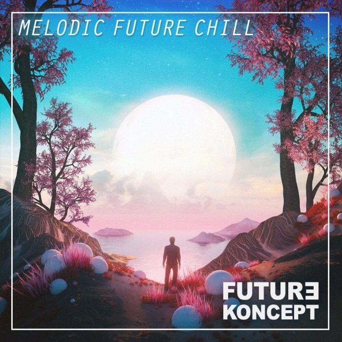 Prime Loops releases Melodic Future Chill sample pack