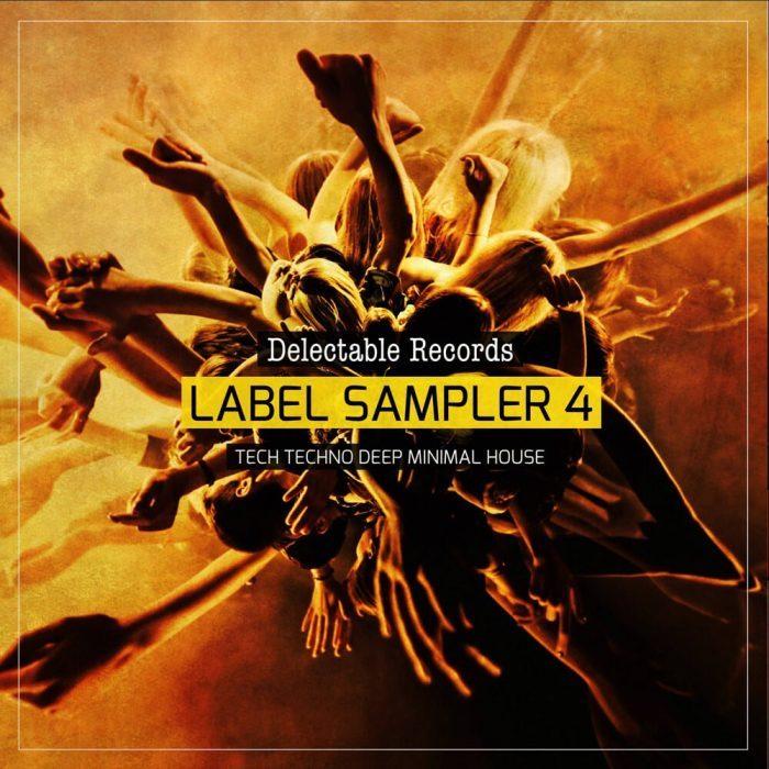Delectable Records Label Sampler Vol 4