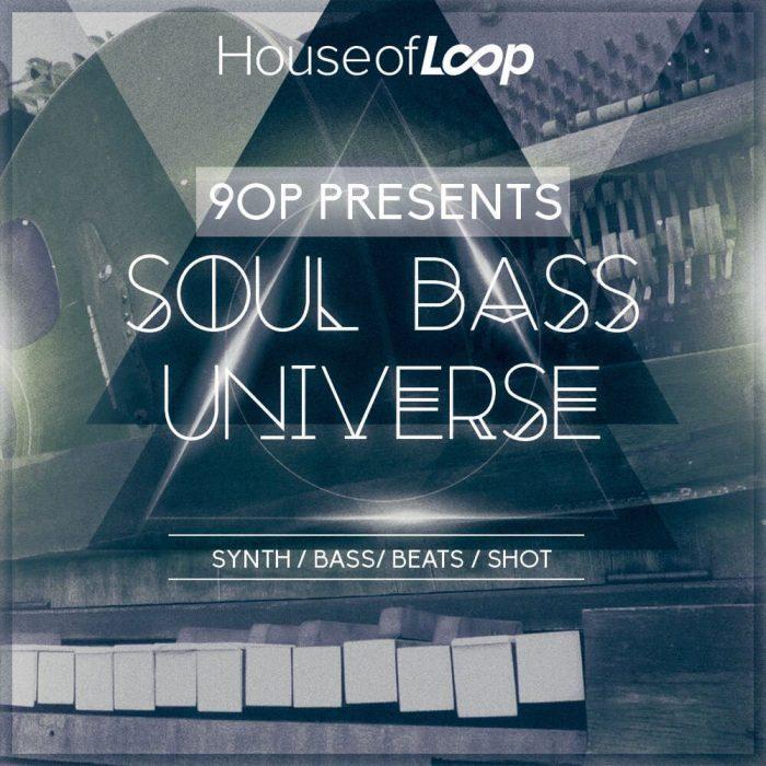 House of Loop 9OP Soul Bass Universe