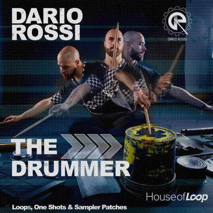 House of Loop Dario Rossi The Drummer