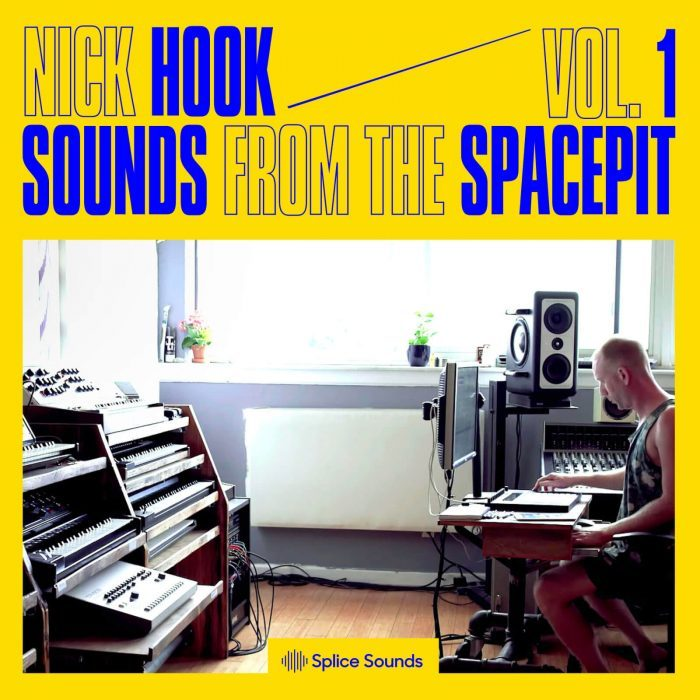Splice Sounds Nick Hook Sounds from the Spacepit Vol 1