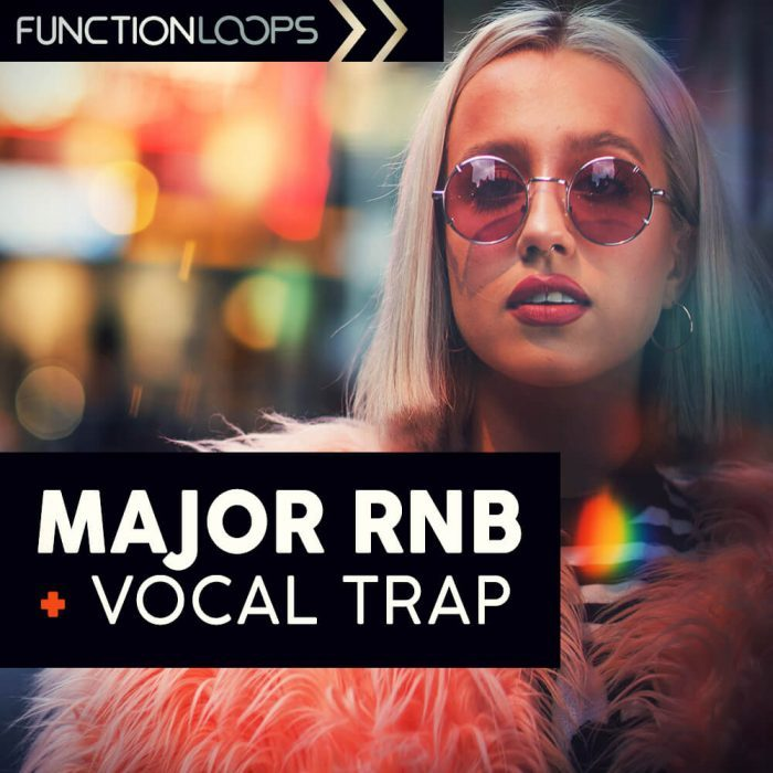 Function Loops   Major Rnb & Vocal Trap